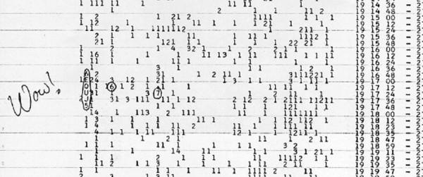 Poznati WOW signal koji je detektovao SETI, verovatno najbolji kandidat za nesto... nikada nije utvrdjeno pravo poreklo ovog signala, nikada se nije ponovio