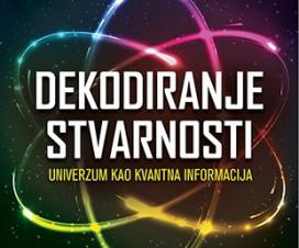 Dekodiranje stvarnosti ili univerzum kao kvantna informacija 4